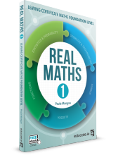 Real Maths 1 - Leaving Certificate Foundation Level