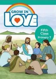 Grow in Love 7 Pupil Book - 5th Class