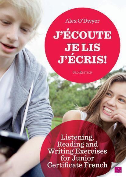 J'ecoute! Je lis! J'ecris 3rd Edition