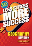 Less Stress More Success Leaving Cert Geography