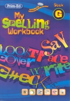 My Spelling Workbook G Prim-Ed