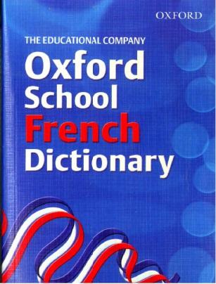 OXFORD SCHOOL FRENCH DICTIONAR Edco