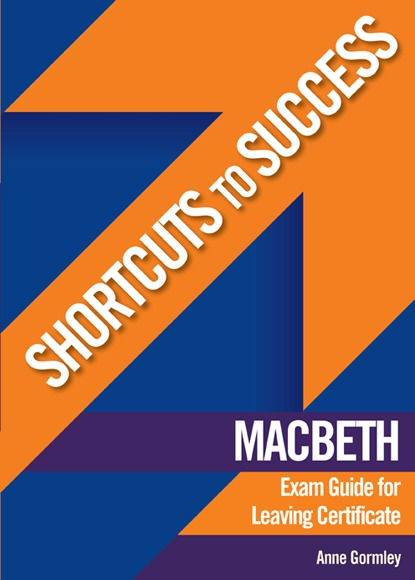 Shortcuts To Success Macbeth Exam Guide