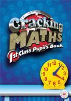 Cracking Maths 1st Class Pupil s Book G+M