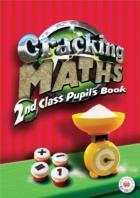 Cracking Maths 2nd Class Pupils Book