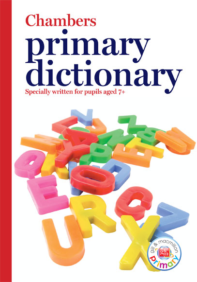 Chambers Primary Dictionary G+M