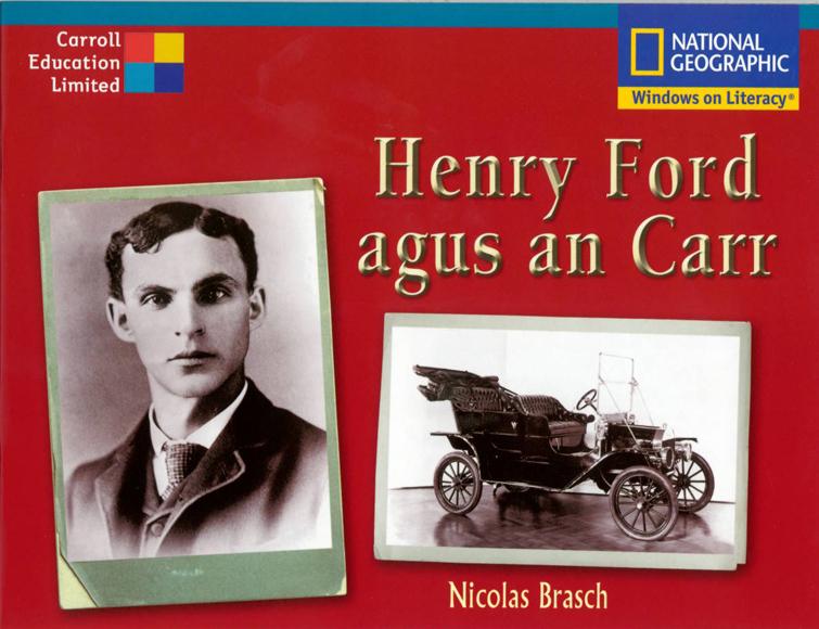 Henry Ford agus an Carr G+M
