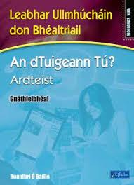 An dTuigeann Tu? Ardteist Gnathleibheal Nua Workbook