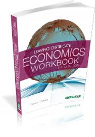 Leaving Certificate Economics Workbook 3rd Edition