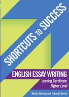 SHORTCUTS TO SUCCESS - ENGLISH ESSAY WRITING