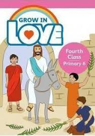 Grow in Love 6 Pupil Book - 4th Class
