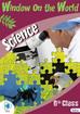 WINDOWS ON THE WORLD 6 SCIENCE Edco