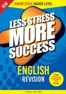 Less Stress More Success English Junior Cert Higher Lv