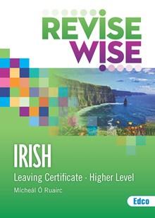 Revise Wise Leaving Cert Irish Higher Level