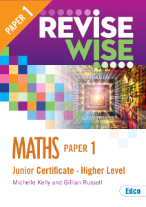 Revise Wise Junior Cert Maths Higher Level - Paper 1