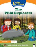 Over the Moon - The Wild Explorers - 2nd Class Reader 1