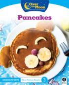 Over The Moon - Pancakes - Senior Infants Non Fiction Reader 3