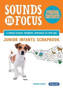 Sounds in Focus Junior Infants - Scrapbook