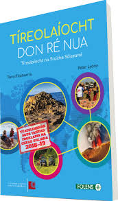Tireolaiocht don Re Nua Set (Text & Student Learning Log)
