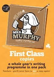 Mrs Murphy's 1st Class Copies